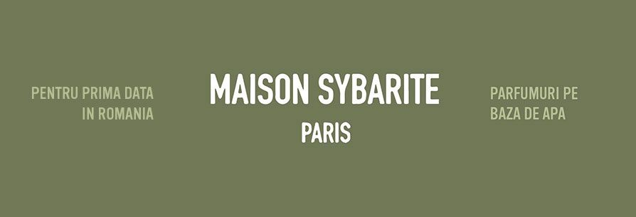 MAISON SYBARITE